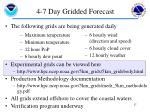 4 7 day gridded forecast