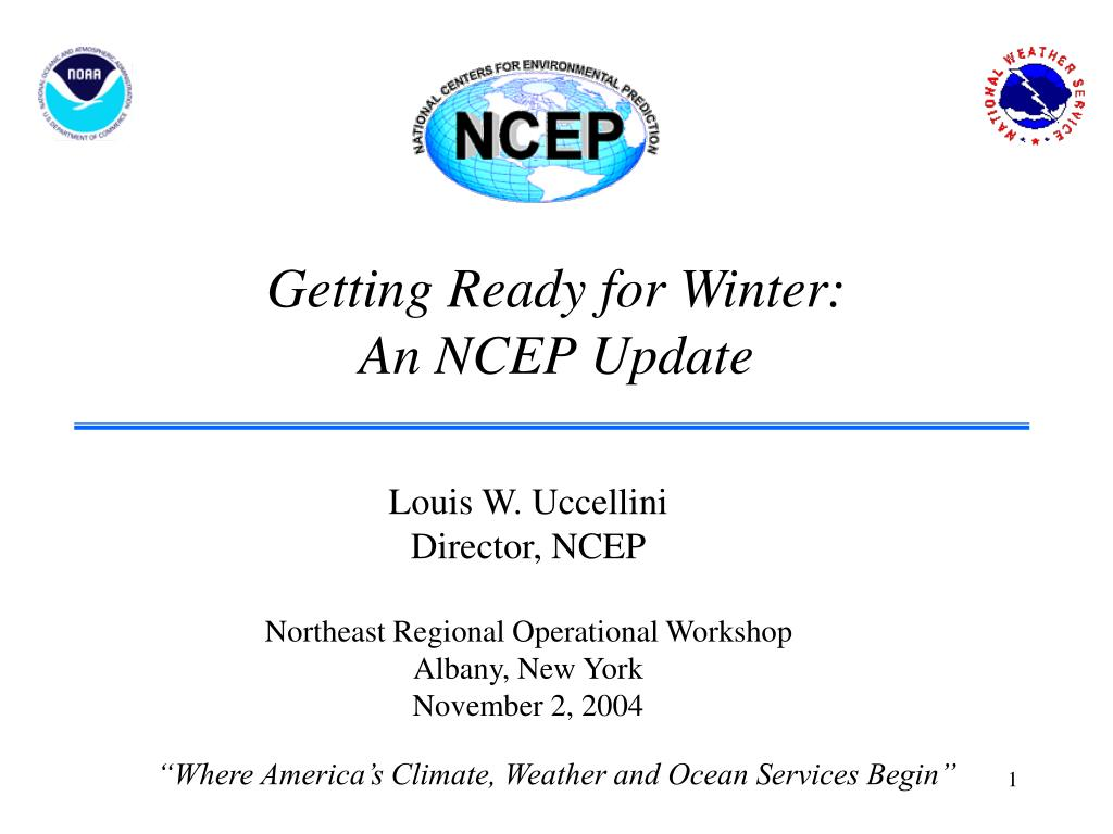 getting ready for winter an ncep update l.