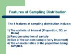 features of sampling distribution