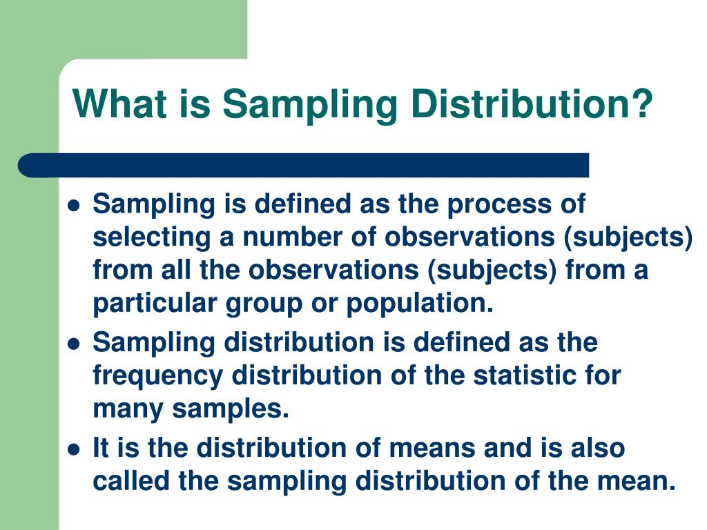 What is Sampling Distribution?