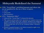 hideyoshi redefined the samurai