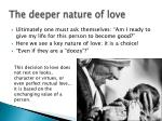 the deeper nature of love