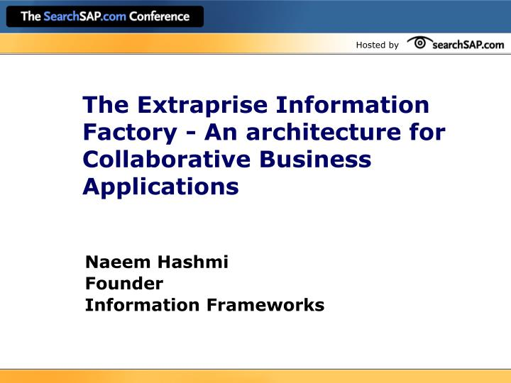 The extraprise information factory an architecture for collaborative business applications