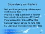 supervisory architecture