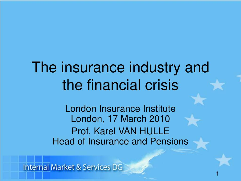 the insurance industry and the financial crisis l.