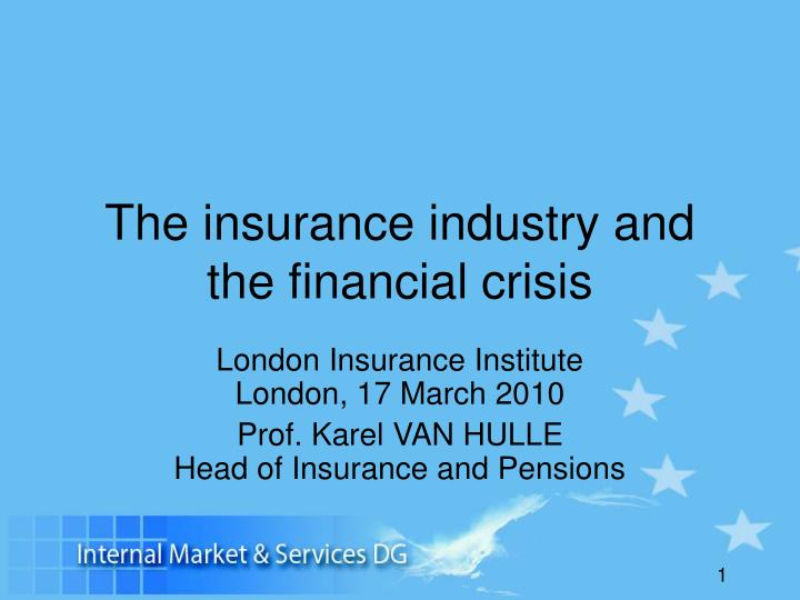 the insurance industry and the financial crisis n.