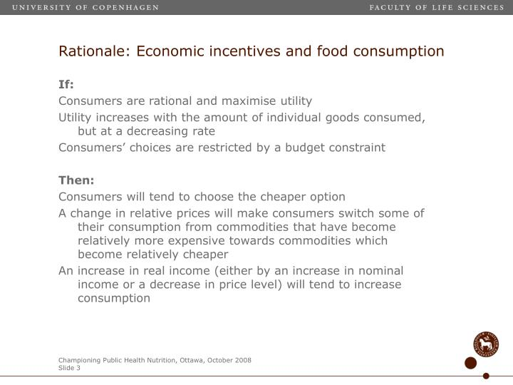 Rationale economic incentives and food consumption