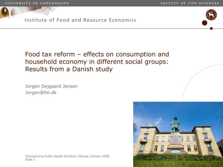 Food tax reform – effects on consumption and household economy in different social groups: Results...