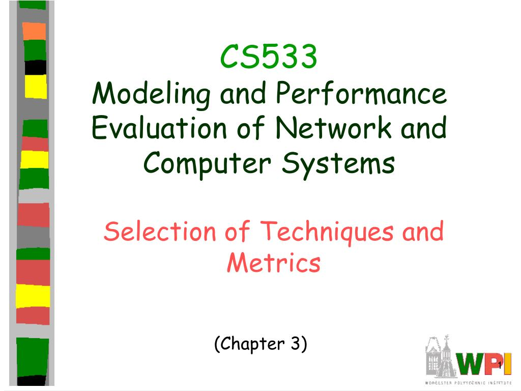 cs533 modeling and performance evaluation of network and computer systems l.