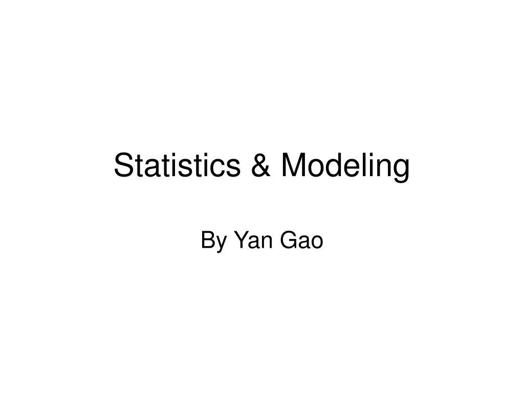 statistics modeling l.