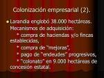 colonizaci n empresarial 2