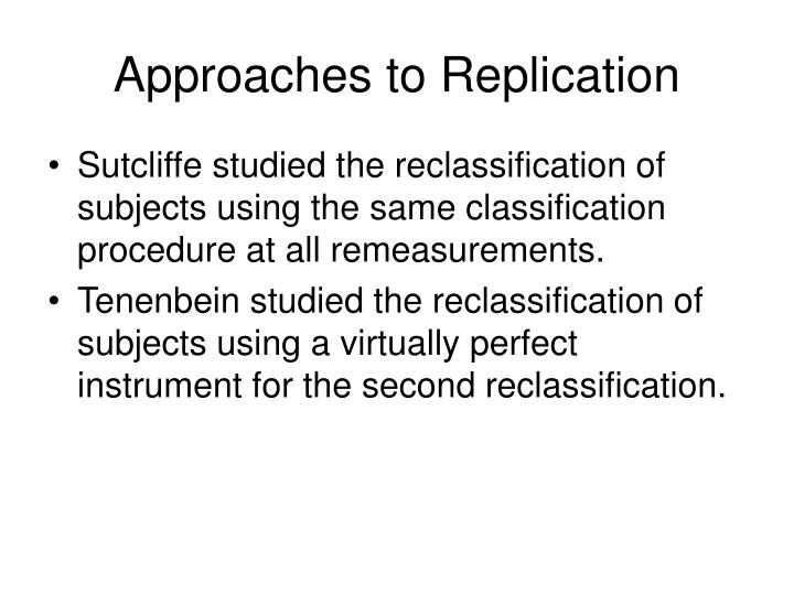 Approaches to Replication