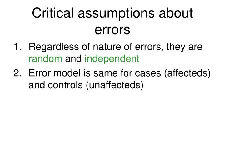Critical assumptions about errors