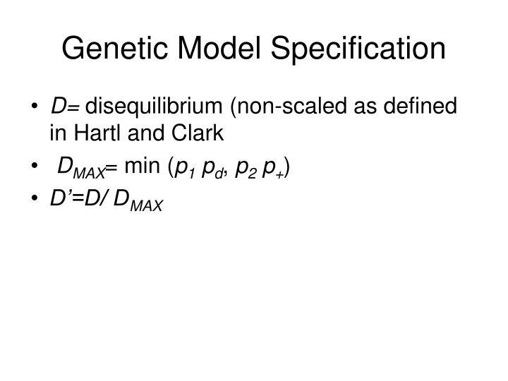 Genetic Model Specification