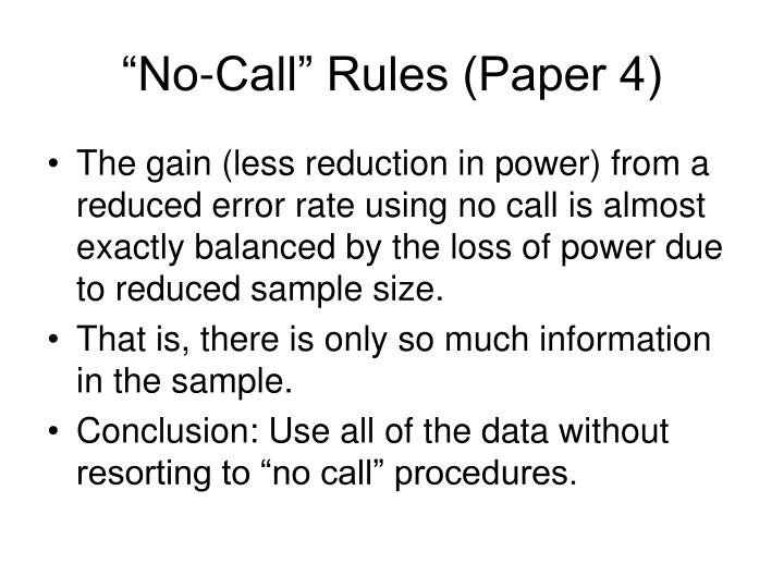 """""""No-Call"""" Rules (Paper 4)"""