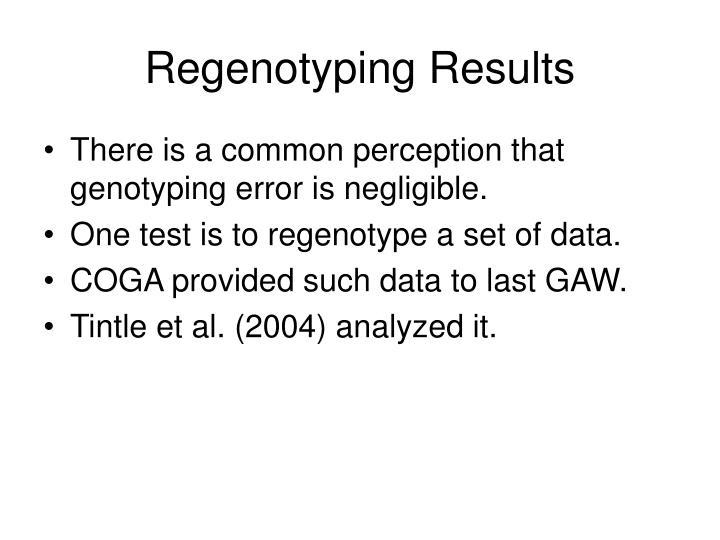 Regenotyping Results