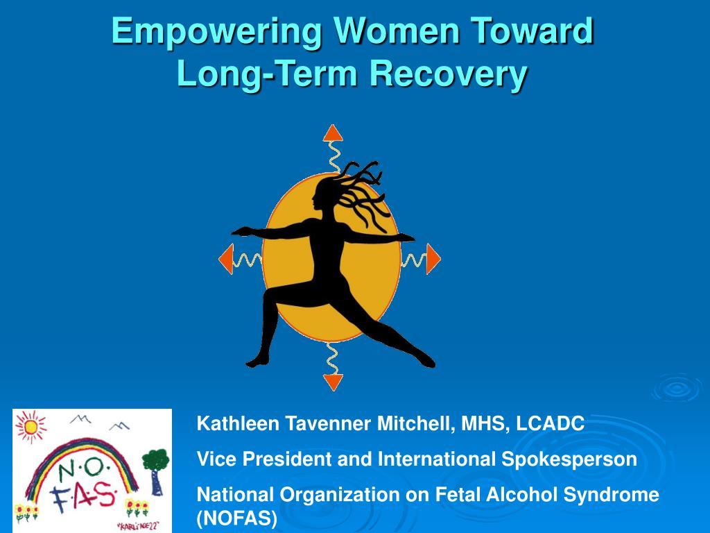 empowering women toward long term recovery l.