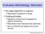 evaluation methodology motivation