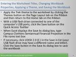 entering the worksheet titles changing workbook properties applying a theme and saving the workbook7