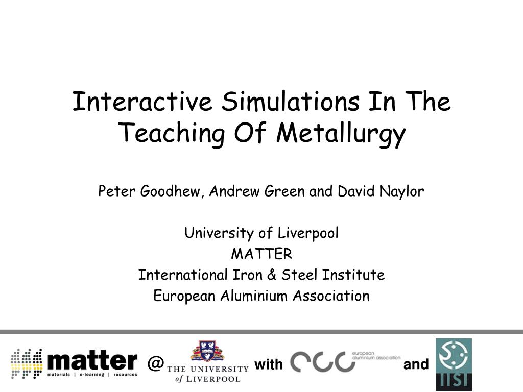 interactive simulations in the teaching of metallurgy l.