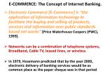 e commerce the concept of internet banking