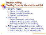 decision making treating certainty uncertainty and risk