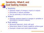 sensitivity what if and goal seeking analysis