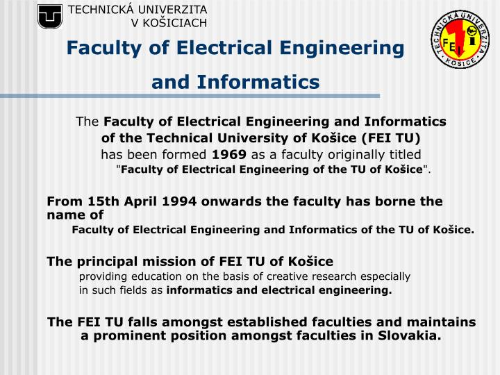 Faculty of electrical engineering and i nformatics