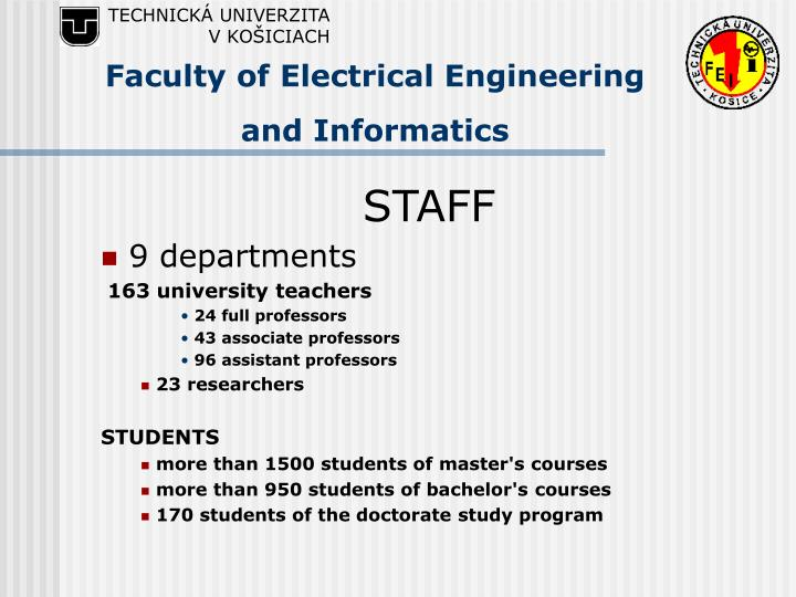 Faculty of electrical engineering and i nformatics3