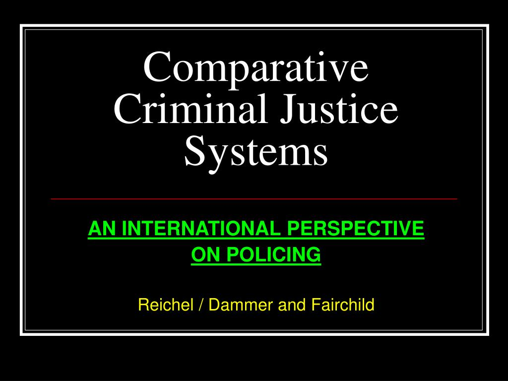 comparative criminal justice systems l.