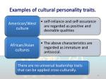 examples of cultural personality traits