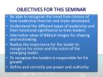 objectives for this seminar