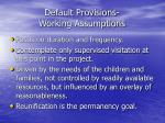 default provisions working assumptions