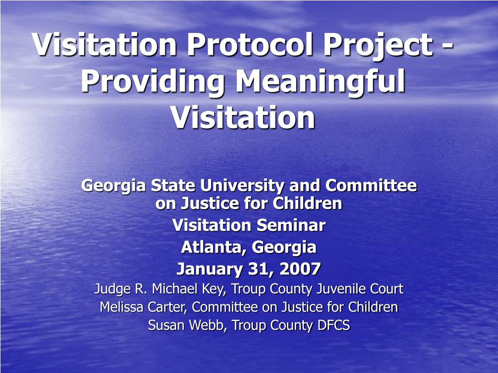 visitation protocol project providing meaningful visitation l.