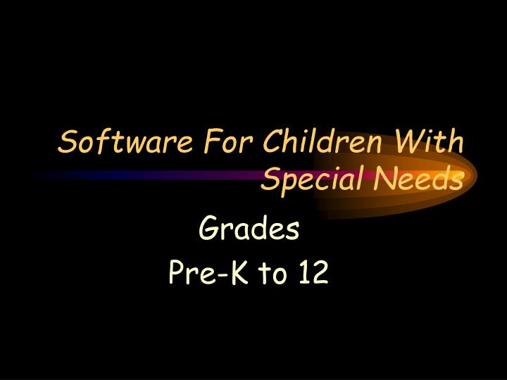 Software for children with special needs