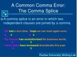 a common comma error the comma splice