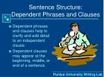 sentence structure dependent phrases and clauses