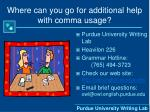 where can you go for additional help with comma usage