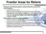 frontier areas for reform