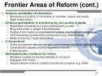 frontier areas of reform cont