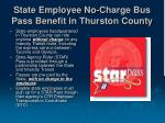 state employee no charge bus pass benefit in thurston county