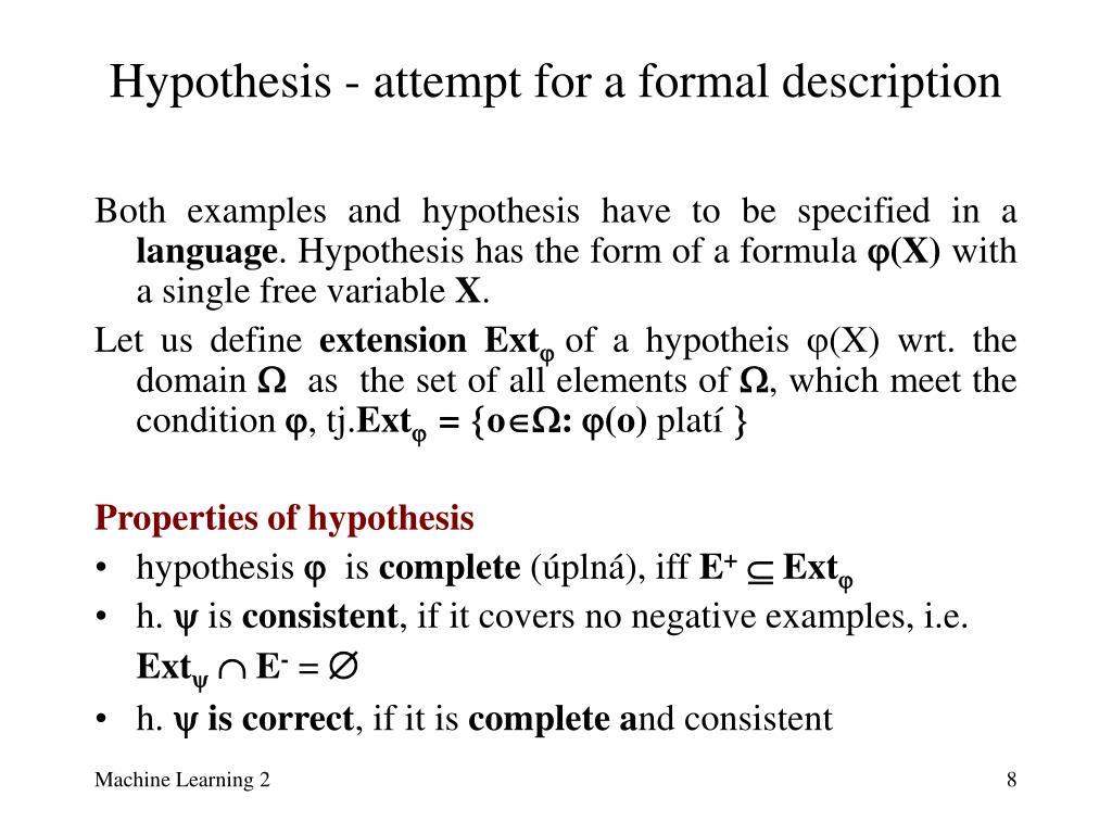 Hypothesis - attempt for a formal description