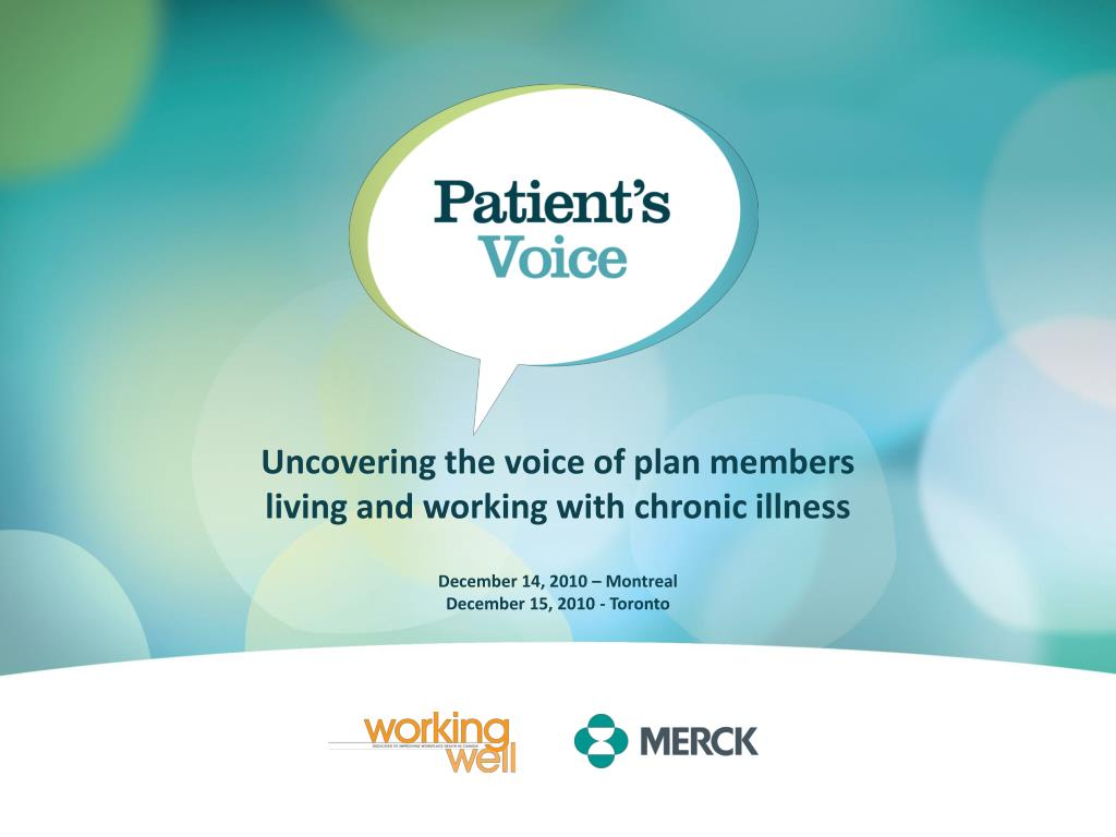 uncovering the voice of plan members living and working with chronic illness l.