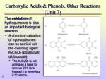 carboxylic acids phenols other reactions unit 7