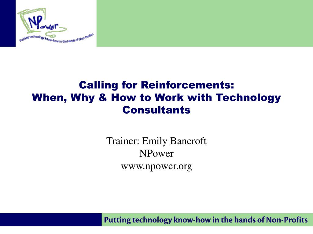 calling for reinforcements when why how to work with technology consultants l.