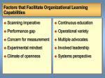 factors that facilitate organizational learning capabilities