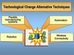 technological change alternative techniques