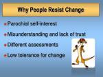 why people resist change