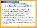 5 socio economic facts according to eurobarometer 284 ctd