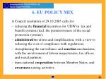 6 eu policy mix